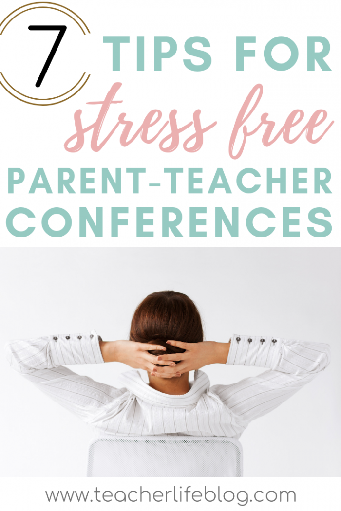 7 Tips for Stress Free Parent Teacher Conferences